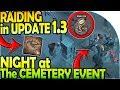 NIGHT AT THE CEMETERY EVENT - RAIDING in UPDATE 1.3 - Grim Soul Dark Fantasy Survival Update 1.2.1