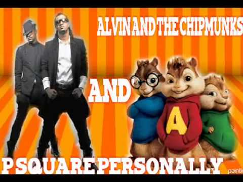 P-square Personally And Alvin & The Chipmunks video