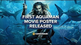 BREAKING: Official 'Aquaman' Movie Poster Released