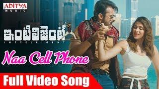 Naa Cell Phone Full Song | Inttelligent Songs | Sai Dharam Tej | Lavanya Tripathi