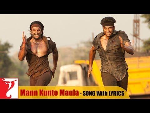 Lyrical: Mann Kunto Maula - Full Song with Lyrics - Gunday