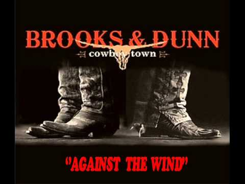 Brooks&Dunn ''Against The Wind''.wmv
