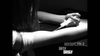 Brox - Drogy