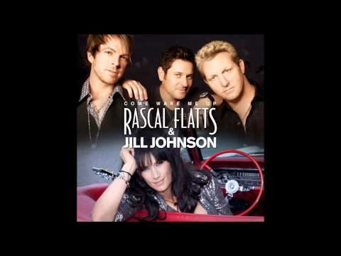 Come Wake Me Up - Rascal Flatts / Jill Johnson Duet