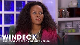WINDECK EP69 - THE EDGE OF BLACK BEAUTY, SEDUCTION, REVENGE AND POWER ✊🏾😍😜  - FULL EPISODE