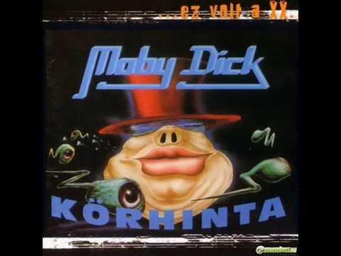 Moby Dick - Körhinta