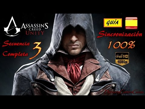 Assassin´s Creed Unity secuencia 3# completa 100% Guía Español Walkthrough NextGen