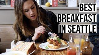 Best Breakfast in SEATTLE: 5 Amazing Seattle Restaurants You Can't Miss!