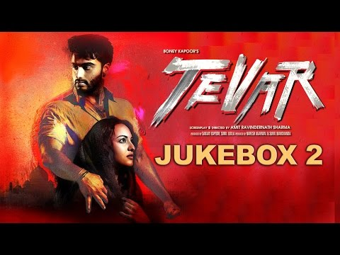 Tevar | (Full Songs - Jukebox 2) | Arjun Kapoor & Sonakshi Sinha