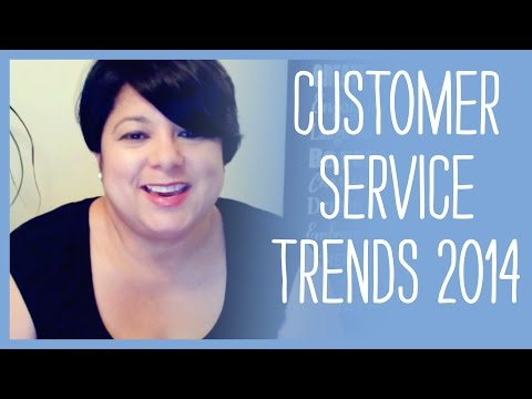 14 Customer Service Trends In 2014