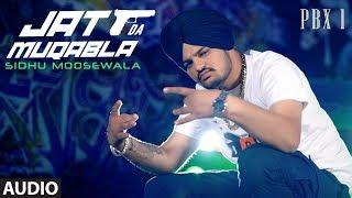 Jatt Da Muqabala Full Audio | PBX 1 | Sidhu Moose Wala | Snappy | Latest Punjabi Songs 2018