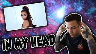 "Ariana Grande ""In My Head"" Official Music Video REACTION"