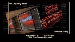 (1956) Sun ''Red Bobby Sox'' (Take 3) Ramsey Kearney