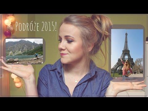 Moje Podróże 2015 | Paryż, Chorwacja, Góry, Morze Itd.. | DUŻO ZDJĘĆ :)