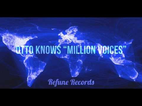 Otto Knows - Million Voices (FULL VERSION)