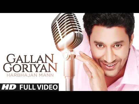 Gallan Goriyan Harbhajan Mann Full Song | Oye Hoye