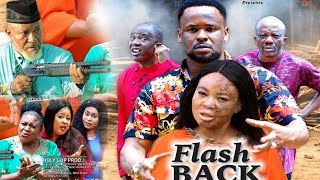 FLASH BACK Season 3 - Zubby Micheal|Rechael Okonkwo| 2019Latest Nigerian Nollywood Movie