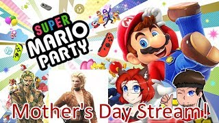 A Super Party with Mother and Family! (Mother's Day Stream with Super Mario Party)
