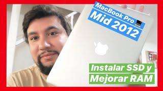 MacBook Pro Mid 2012 | Cambio de RAM a 16gb y Disco Duro por SSD | Una bestia en 2018?