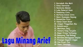 Download lagu Lagu Minang ARIEF FULL ALBUM 2021   HARUSKAH AKU MATI, HATIKU UNTUK SIAPA, SAMA JAHATNYA
