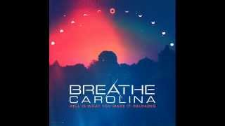 Watch Breathe Carolina Reaching For The Floor video
