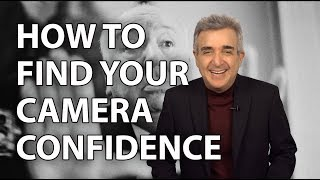 How to Find Your Confidence For Video