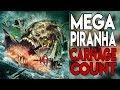 Mega Piranha (2010) Carnage Count