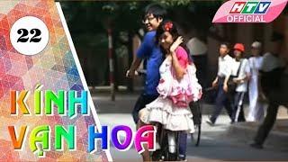 Kính Vạn Hoa | Phim thiếu nhi | Tập 22