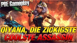DIE ZICKIGSTE ABER COOLSTE ASSASSIN! NEW CHAMP QIYANA PBE GAMEPLAY [League of Legends]