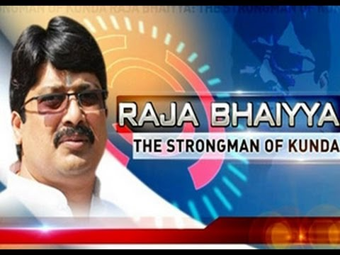 Raja Bhaiyya: The strongman of Kunda