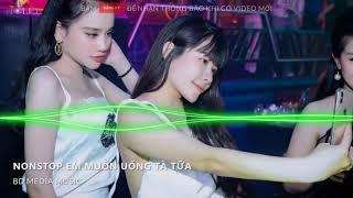 NONSTOP Vinahouse | Hãy Trao Cho Anh Remix Vocal Nữ - Em Thích Uống Tà Tữa | Nhạc Trẻ Remix 2019