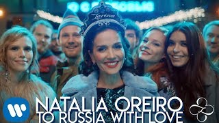 Клип Natalia Oreiro - To Russia With Love