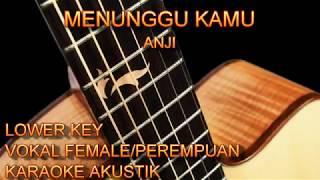 Karaoke Menunggu Kamu Vokal Female/Perempuan Lower Key Gitar Akustik