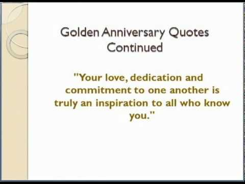 Quotes About Love 50th Anniversary : 50th Wedding Anniversary Quotes - YouTube