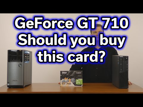 GeForce GT 710 - Should you buy this card? - $35 Video Card Review