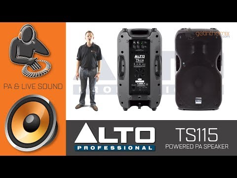 Alto TS115A Active PA Speakers - An In-Depth Look