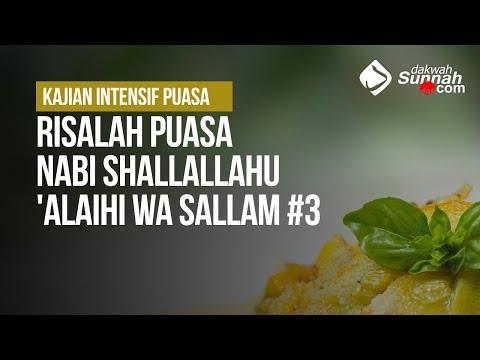 Risalah Puasa Nabi Shallallahu 'Alaihi Wa Sallam #3 - Ustadz Ahmad Zainuddin Al Banjary