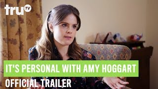 It's Personal With Amy Hoggart - Trailer | truTV