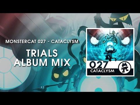 Monstercat 027 - Cataclysm (Trials Album Mix) [1 Hour of Electronic Music]