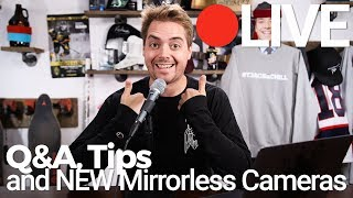 LIVE Q&A + FIVE NEW Mirrorless Cameras from Sony, Canon, and...NIKON?!