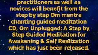 Om for Advanced Yoga Meditation Practitioners and Novices