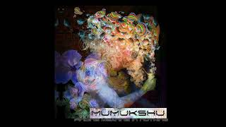 Mumukshu - Finding Meaning In [Nothing Full Album]
