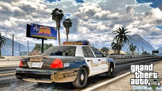 GTA 5 MODS LSPDFR 0.4.3 - EP 2 - SHERIFF PATROL!!! (GTA 5 REAL LIFE PC MOD)