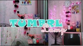 DIY Memasang Tumbrl Lamp Gampang Banget || Untuk Backgroud Video