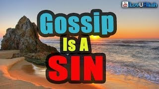 """Gossip Is A Sin""| Mufti Menk"