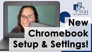 02. How To Setup A New Chromebook and Adjust Settings!