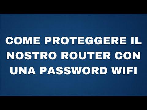 Come proteggere il nostro router con una password wifi