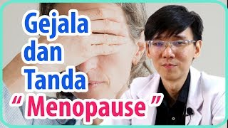 Gejala Dan Tanda Menopause