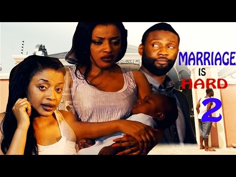 Marriage Is Hard 2    - 2016 latest Nigerian Nollywood Movie