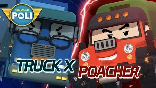 Truck X VS Poacher   Robocar POLI Special